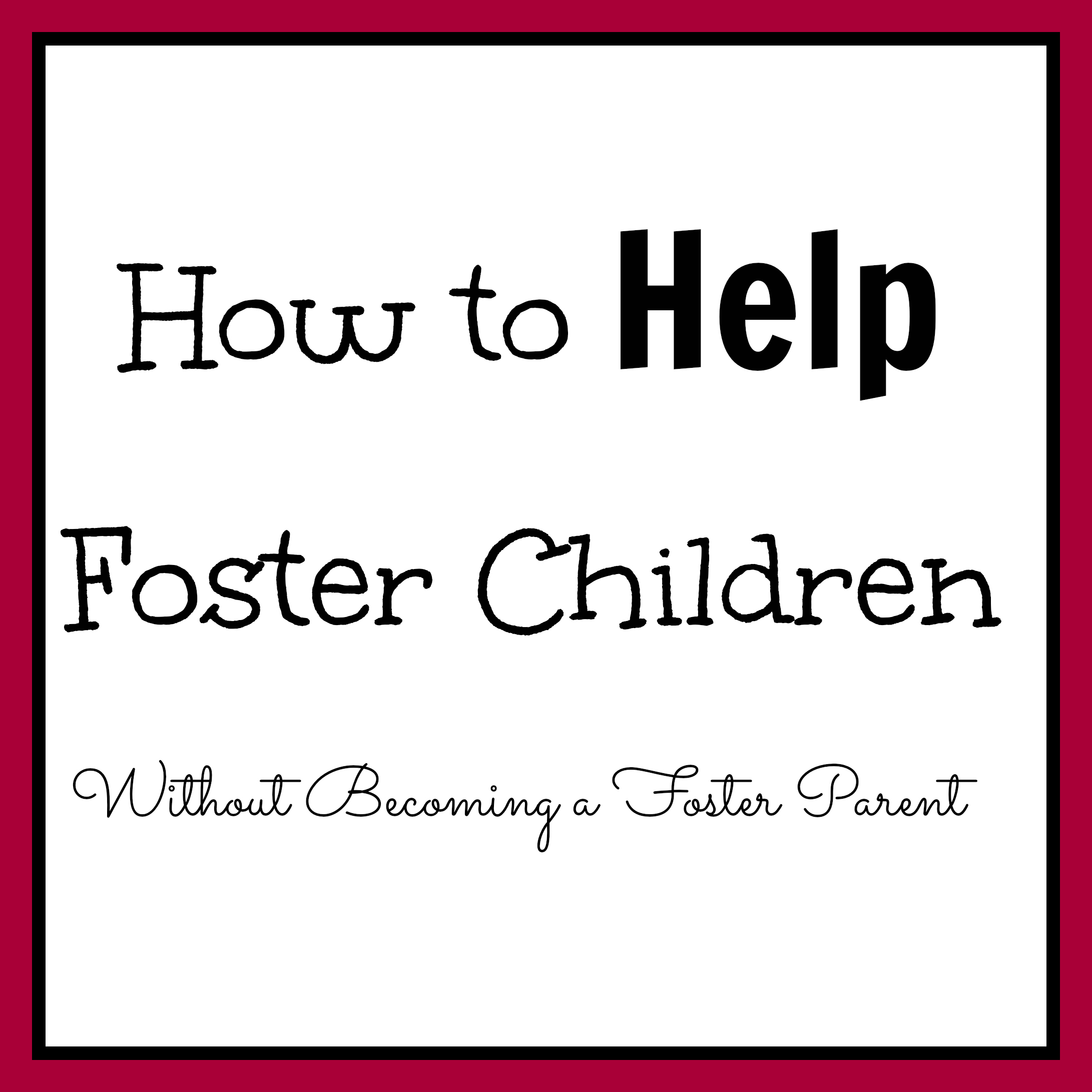 How You can Help Foster Children